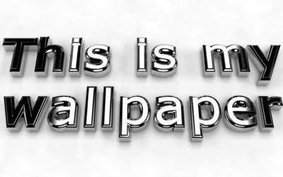 This is my wallpaper metallic wallpaper