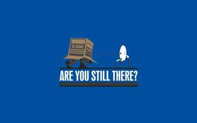 Are you still there wallpaper