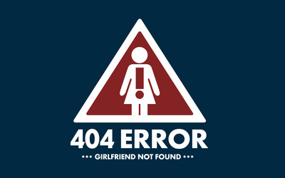 Girlfriend not found wallpaper