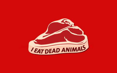 I eat dead animals wallpaper