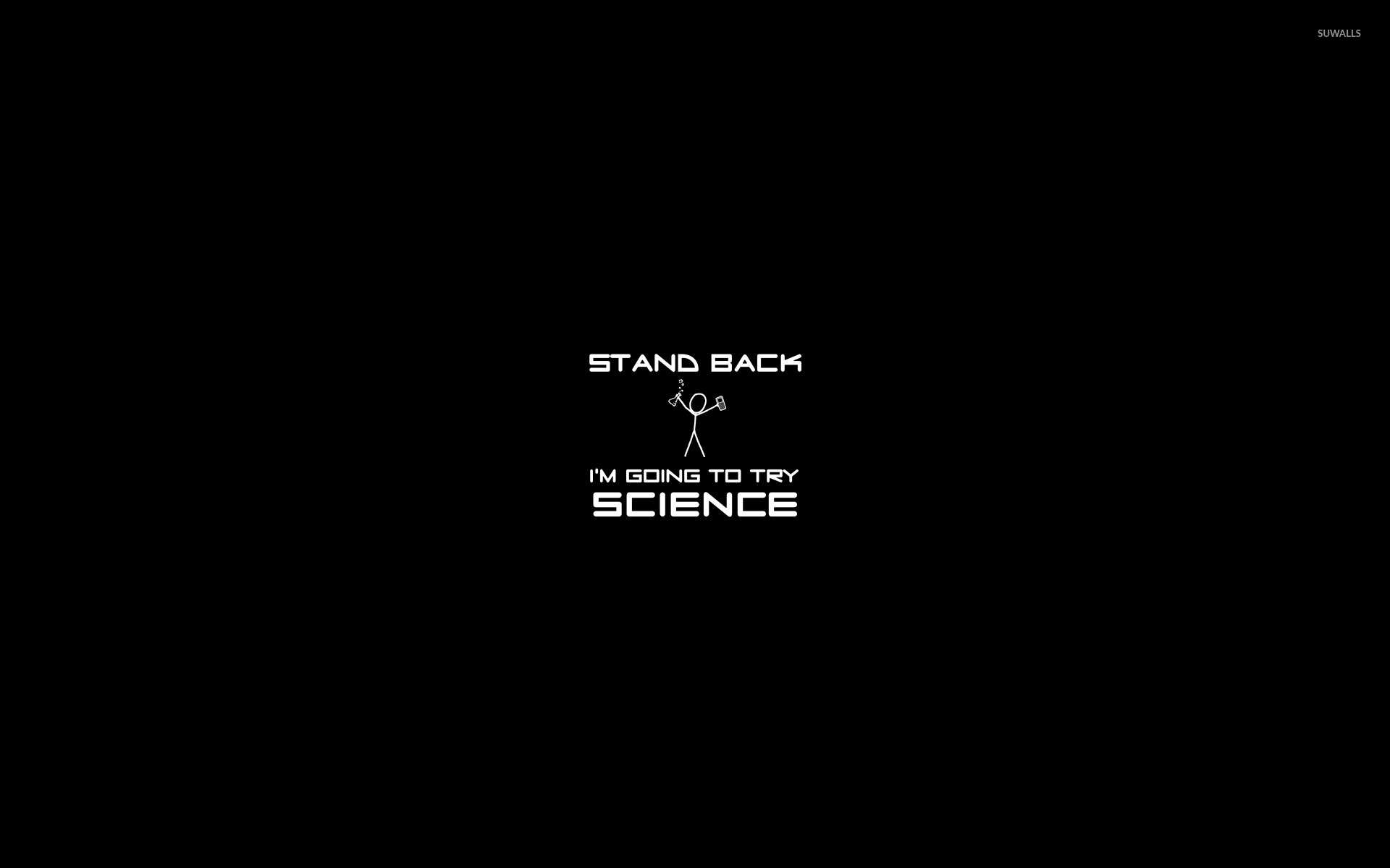 Stand Back Im Going To Try Science Wallpaper  Funny