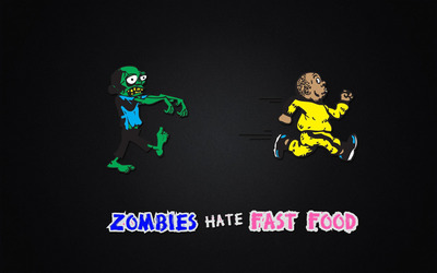 Zombies hate Fast Food wallpaper