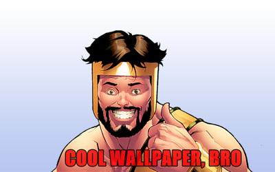 Cool wallpaper, bro wallpaper