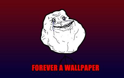 Forever a wallpaper wallpaper