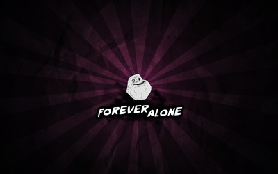 Forever alone [2] wallpaper