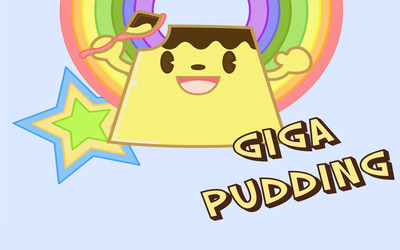 Giga Pudding [3] wallpaper