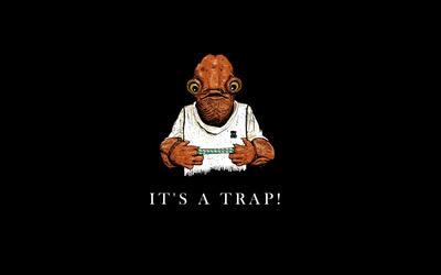 It's a trap! wallpaper
