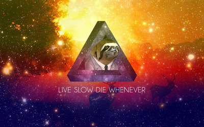 Live slow die whenever wallpaper