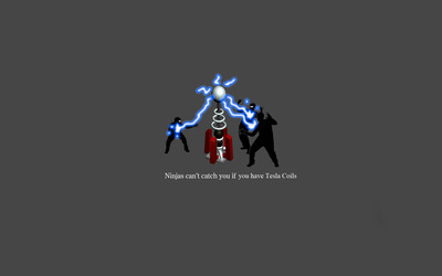 Ninjas can't catch you if you have Tesla Coils wallpaper