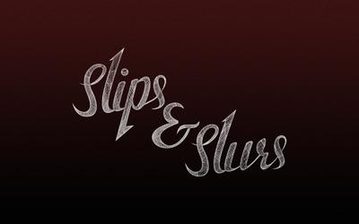Slips & Slurs logo on red wallpaper