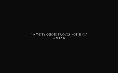 A witty quote proves nothing wallpaper