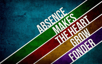 Absence makes the heart grow fonder wallpaper 1920x1080 jpg