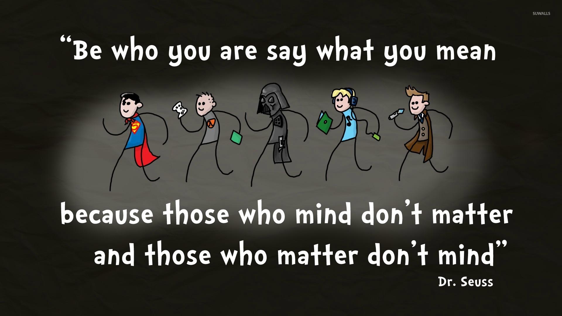 Dr Seuss Quote Wallpaper