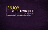 Enjoy your own life wallpaper 1920x1200 jpg