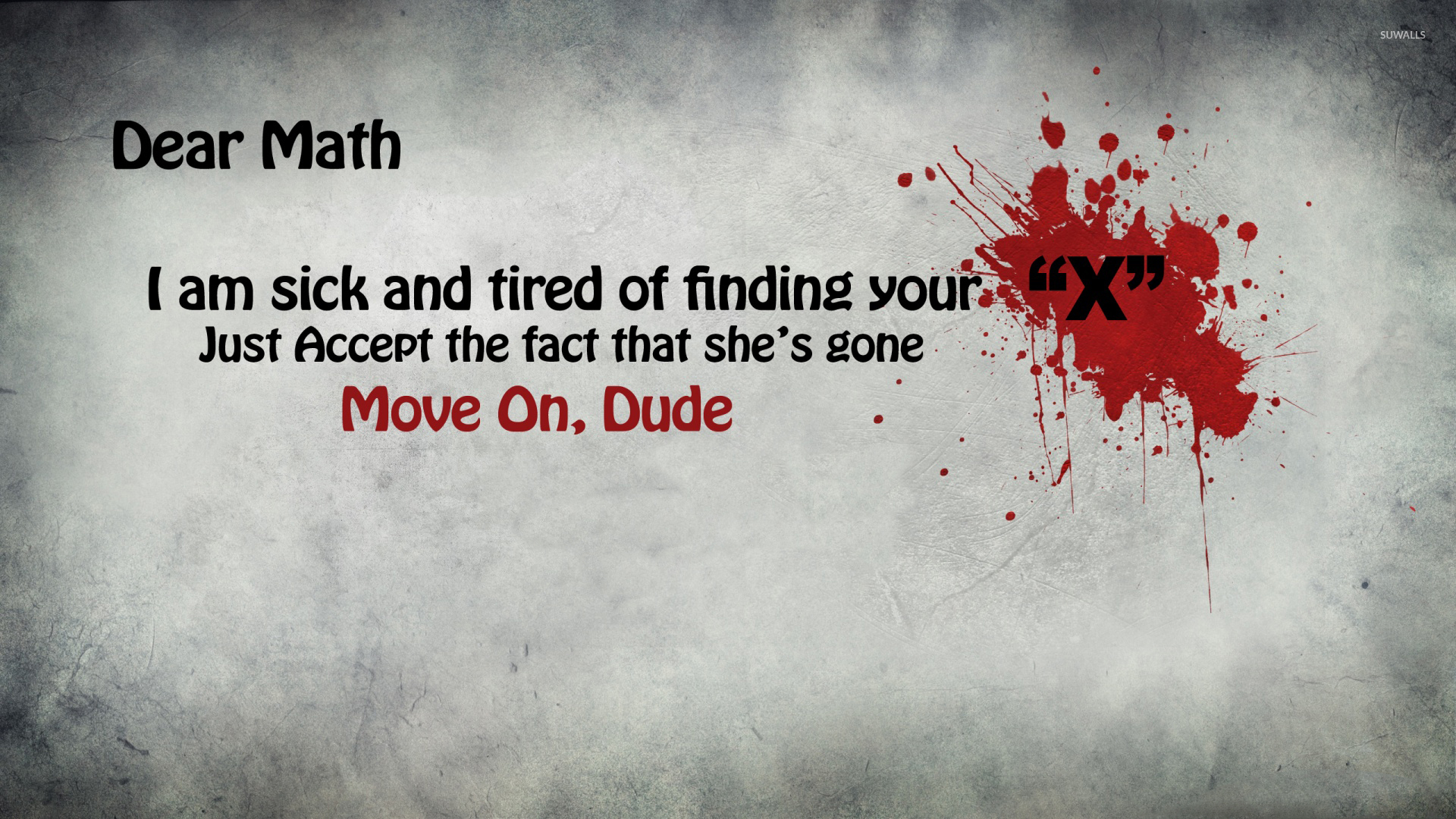 I Am Sick And Tired Of Finding Your X Wallpaper Quote Wallpapers