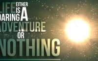 Life is an adventure or nothing wallpaper 1920x1080 jpg