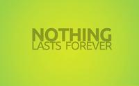 Nothing lasts forever wallpaper 1920x1080 jpg
