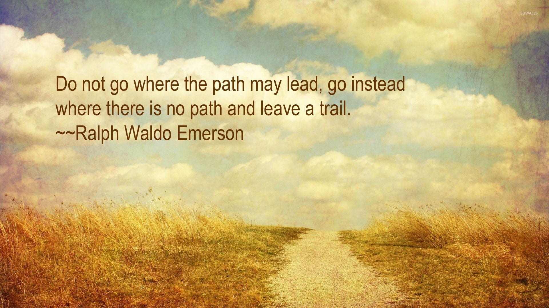 Ralph Waldo Emerson Quote Wallpaper Quote Wallpapers 31428