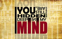 You are hidden deep in my mind wallpaper 1920x1080 jpg