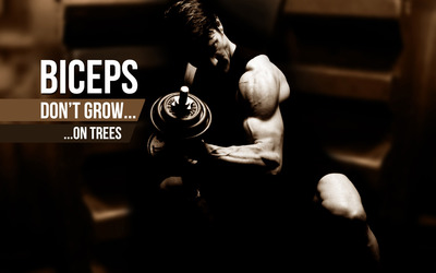 Biceps don't grow on trees wallpaper