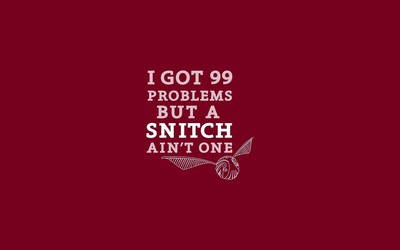 99 problems but a snitch ain't one wallpaper