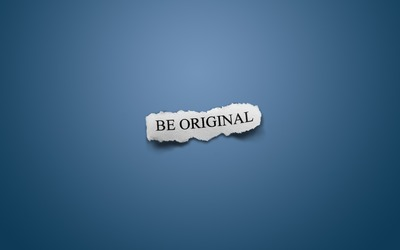 Be original wallpaper