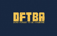 Don't forget to be awesome wallpaper 1920x1200 jpg