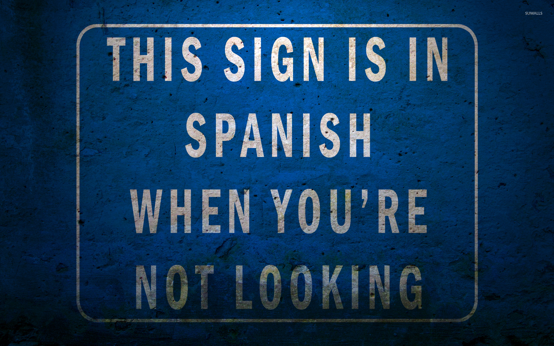 Wallpaper download english - Funny Spanish English Sign Wallpaper