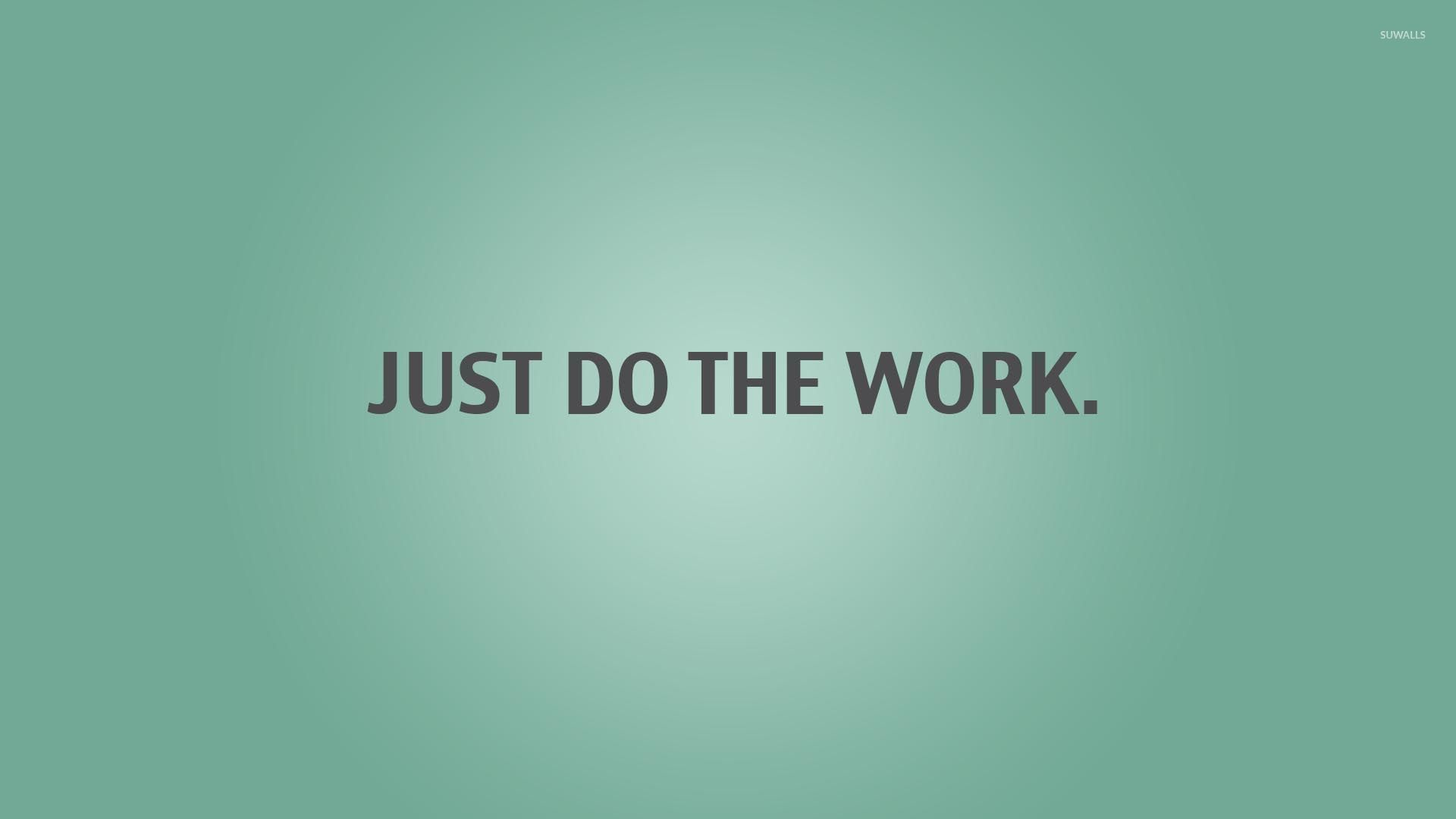 Just do the work wallpaper typography wallpapers 26494 just do the work wallpaper altavistaventures Image collections