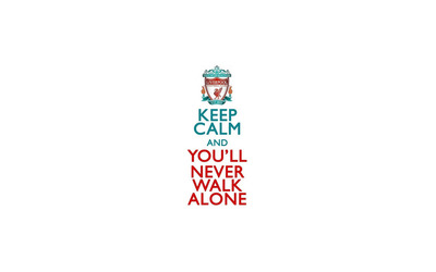Keep Calm an you'll never walk alone wallpaper