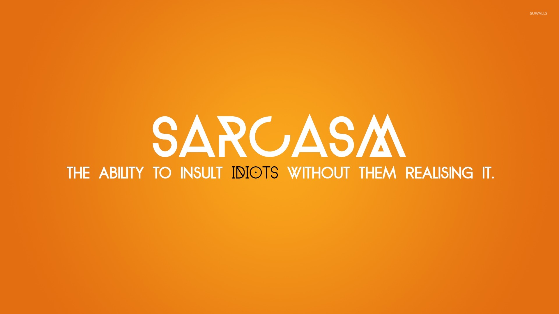 Sarcasm Wallpaper Typography Wallpapers 23540