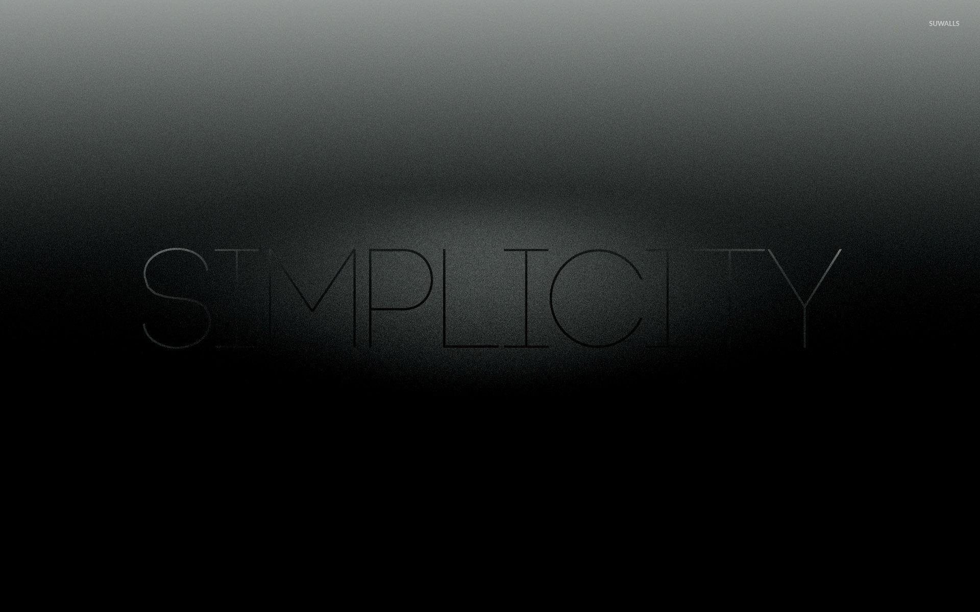 Simplicity wallpaper - Typography wallpapers - #32006  Simplicity Wallpaper