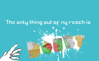 The only thing out of my reach is doubt wallpaper 1920x1200 jpg