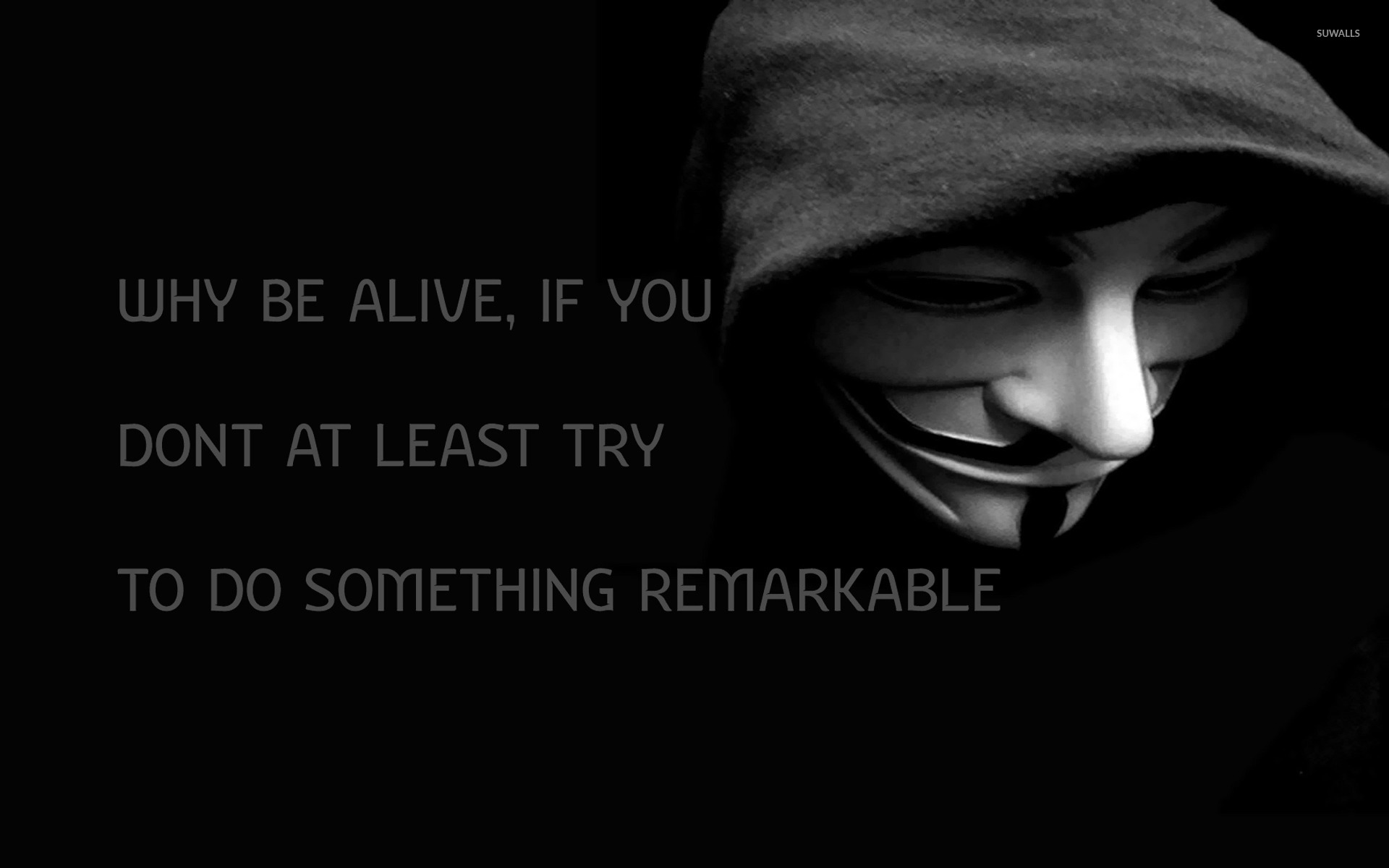 Why Be Alive Wallpaper